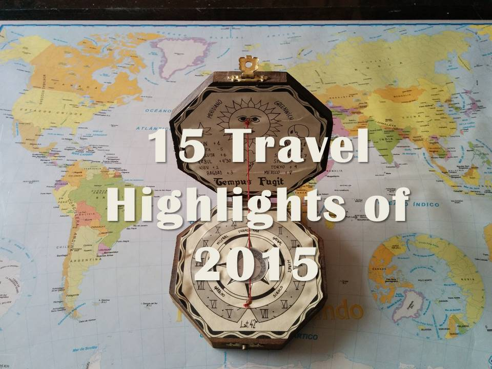15 Travel Highlights of 2015
