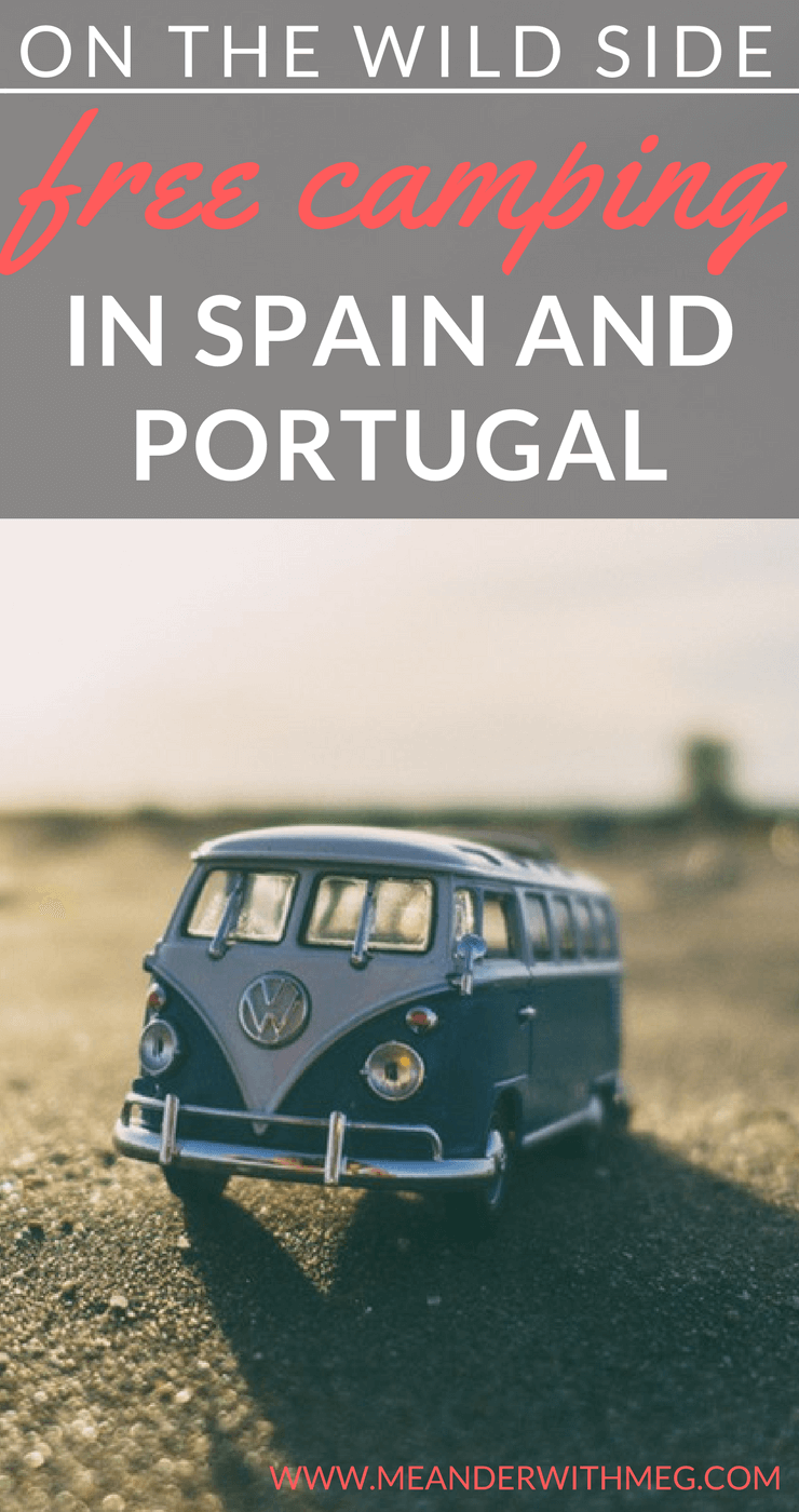 Free camping in Spain, Portugal or camping in Europe is a great way to explore this summer. If you're thinking of free camping and want to find out what you need to know for wild camping, read on for tips and tricks and how to find free camp sites.