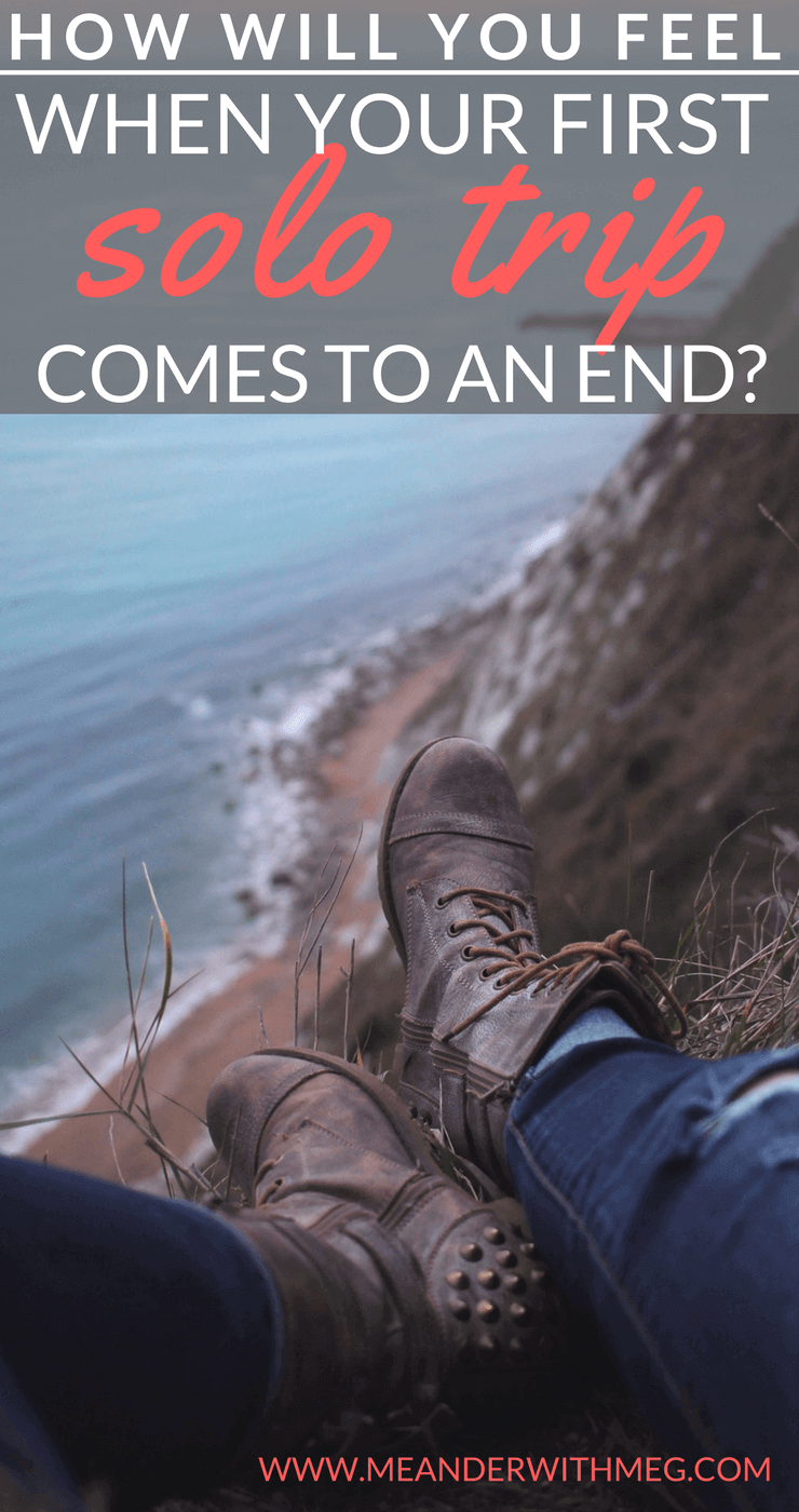 How are you going to feel at the end of your first solo trip? The first time you travel is an emotional experience. I touch on what it's like as a backpacker to finish travelling.