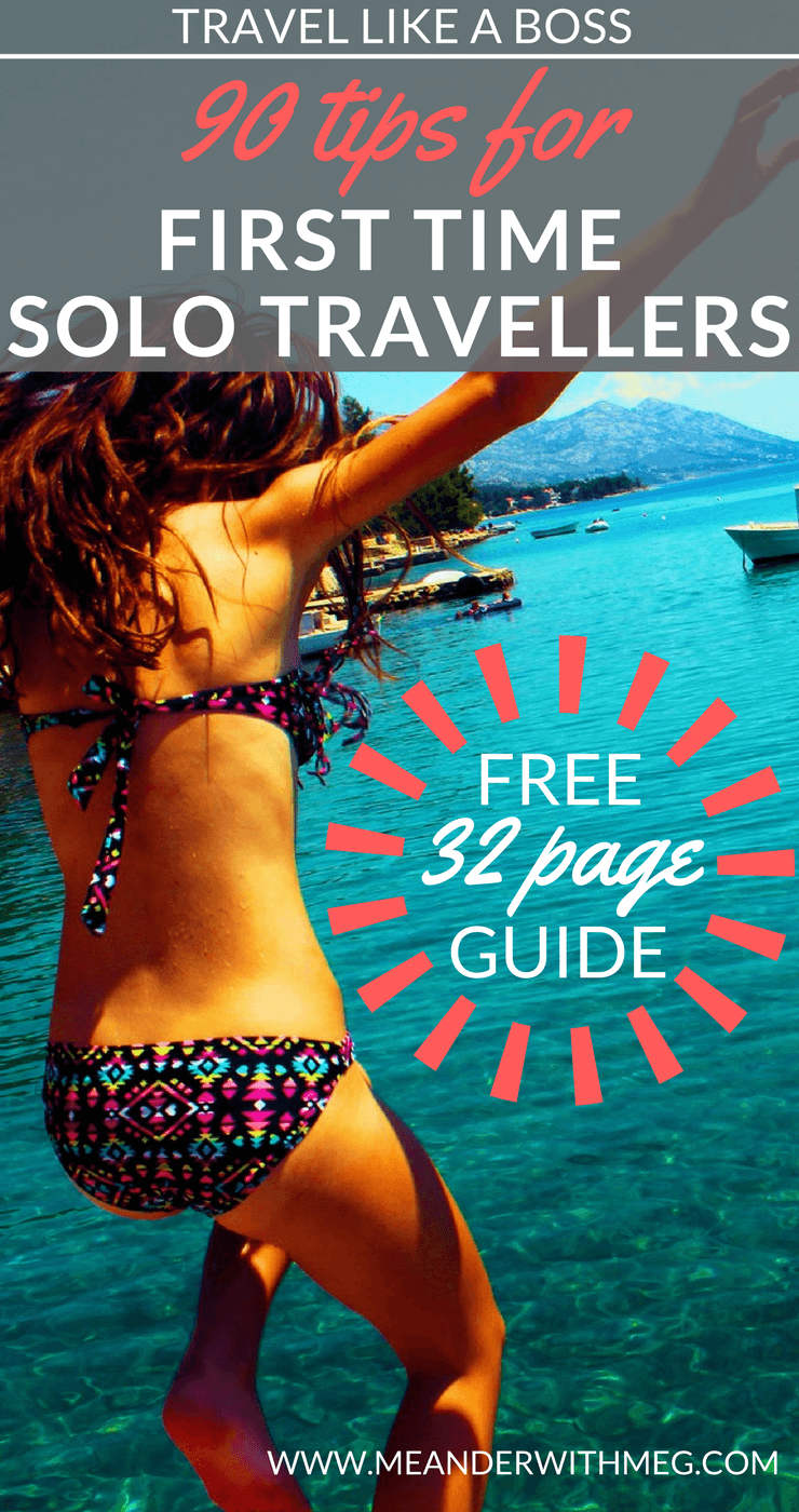 A free 32 page downloadable guide full of tips for first time solo travellers to help your first time travelling go smoothly.