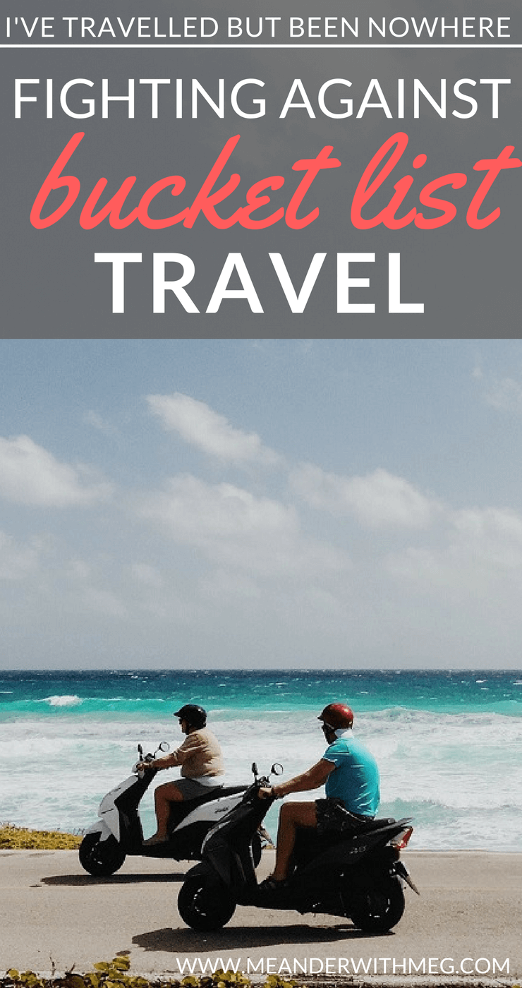 Do you find your bucket list inspiring when travel planning? Do you find that other people's recommendations don't suit your style or travel or travel goals? What's your experience of creating a bucket list? Does it stack up in reality?